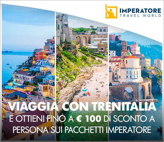 Viaggia con Trenitalia e Imperatore Travel World